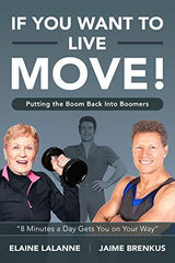 If You Want to Live, Move! Putting the Boom Back into Boomers (E-book) - Collage Video