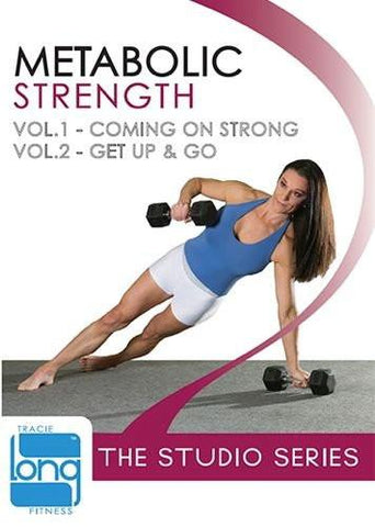 Tracie Long's The Studio Series: Metabolic Strength