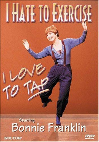 I Hate to Exercise, I Love to Tap - Tap Dance Instruction