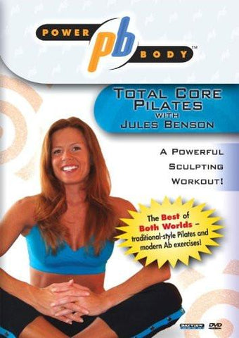 Power Body: Jules Benson's Total Core Pilates