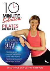 10 Minute Solution: Pilates on the Ball - Collage Video
