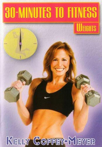 30 Minutes to Fitness: Weights with Kelly Coffey-Meyer