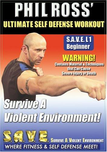 Ultimate Self Defense Workout: Survive A Violent Environment With Phil Ross - Collage Video