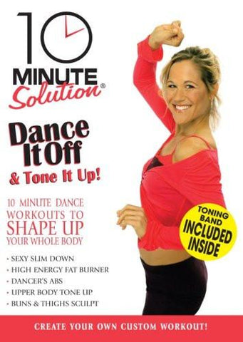 10 Minute Solution: Dance It Off & Tone It Up!