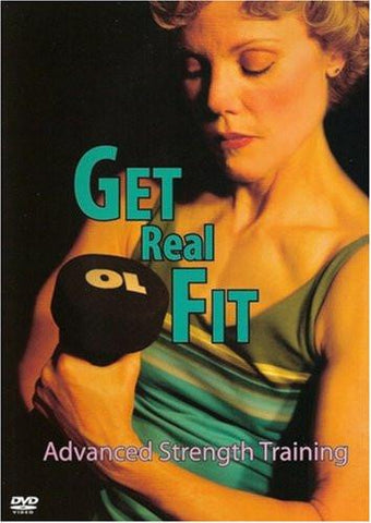 Get Real Fit: Advanced Strength Training With Lynn Hahn