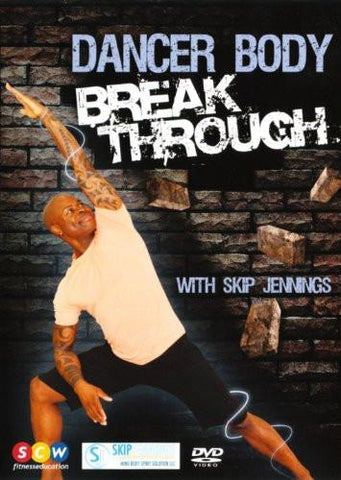 Skip Jennings: Dancer Body Break Through