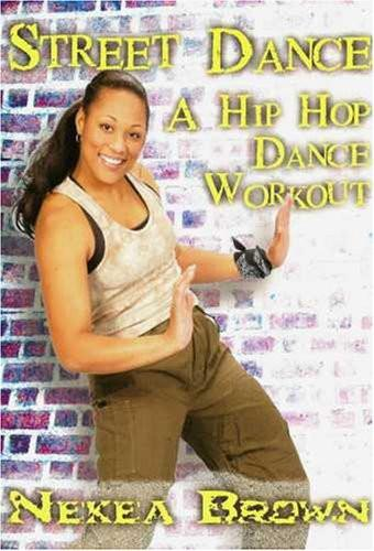 Hip Hop Dance Workout: Street Dance With Nekea Brown