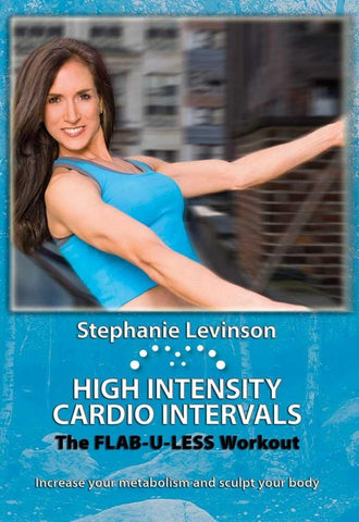 High Intensity Cardio Intervals: Flab U Less With Stephanie Levinson