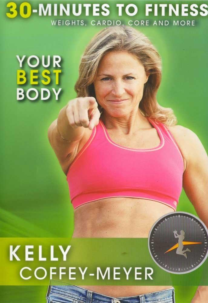 30 Minutes to Fitness: Your Best Body with Kelly Coffey-Meyer - Collage Video