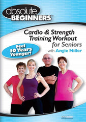 Angie Miller's Cardio & Strength Training for Seniors - Absolute Beginners Series - Collage Video