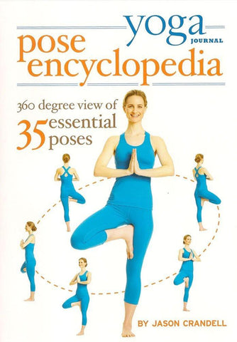 Yoga Journal Yoga Pose Encyclopedia