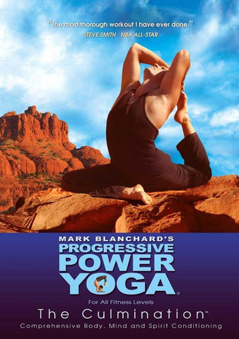 Progressive Power Yoga - The Sedona Experience: The Culmination