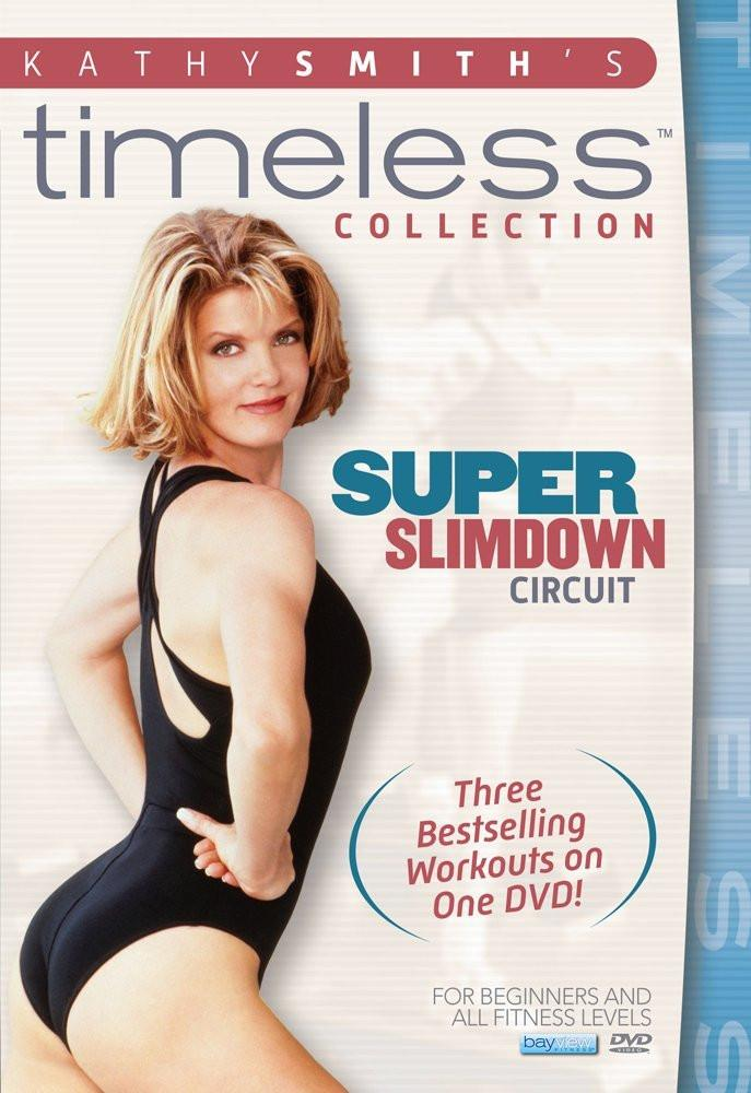 Kathy Smith Timeless Collection: Super Slimdown Circuit - Collage Video