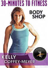 30 Minutes to Fitness: Body Shop with Kelly Coffey-Meyer - Collage Video