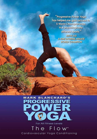 Progressive Power Yoga - The Sedona Experience: The Flow
