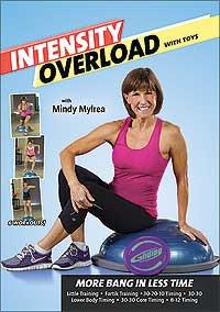 Mindy Mylrea: Intensity Overload: 6 Workouts - More Bang in Less Time with Toys