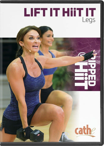 Cathe Friedrich's Ripped with HiiT: Lift It HiiT It Legs