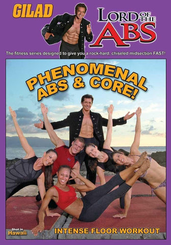 Gilad's Lord of the Abs: Phenomenal Abs and Core