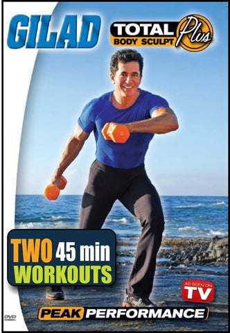 Gilad's Total Body Sculpt Plus: Peak Performance