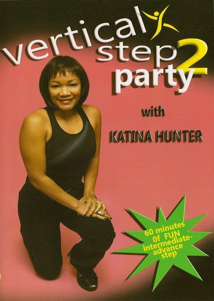 Katina Hunter: Vertical Step Party 2 Fitness - Collage Video