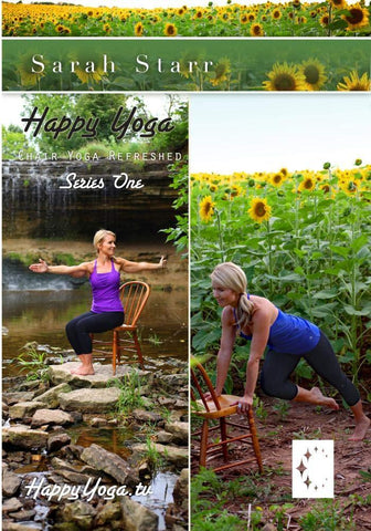 Happy Yoga with Sarah Starr: Chair Yoga Refreshed- Series One