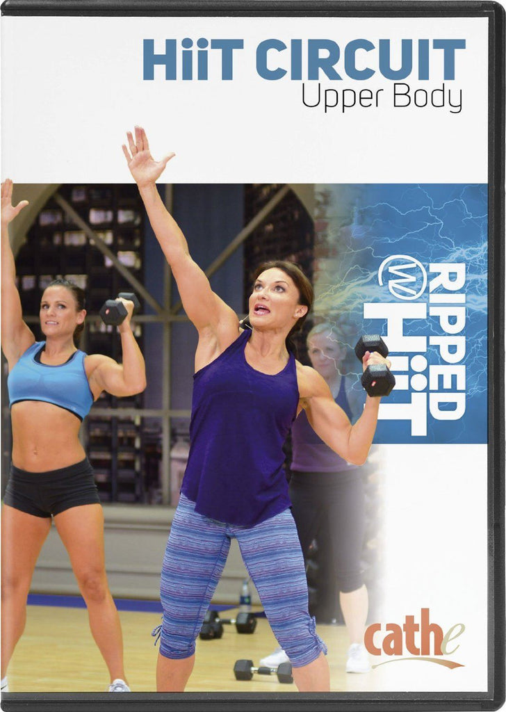 Cathe Friedrich's Ripped with HiiT: HiiT Circuit Upper Body - Collage Video