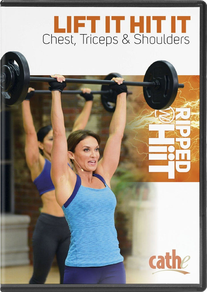 Cathe Friedrich's Ripped with HiiT: Lift It Hit It Chest, Triceps & Shoulders - Collage Video