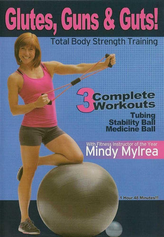 Mindy Mylrea's Glutes, Guns and Guts