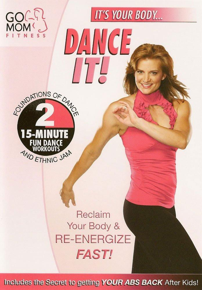 Go Mom Fitness: Dance It! - Collage Video