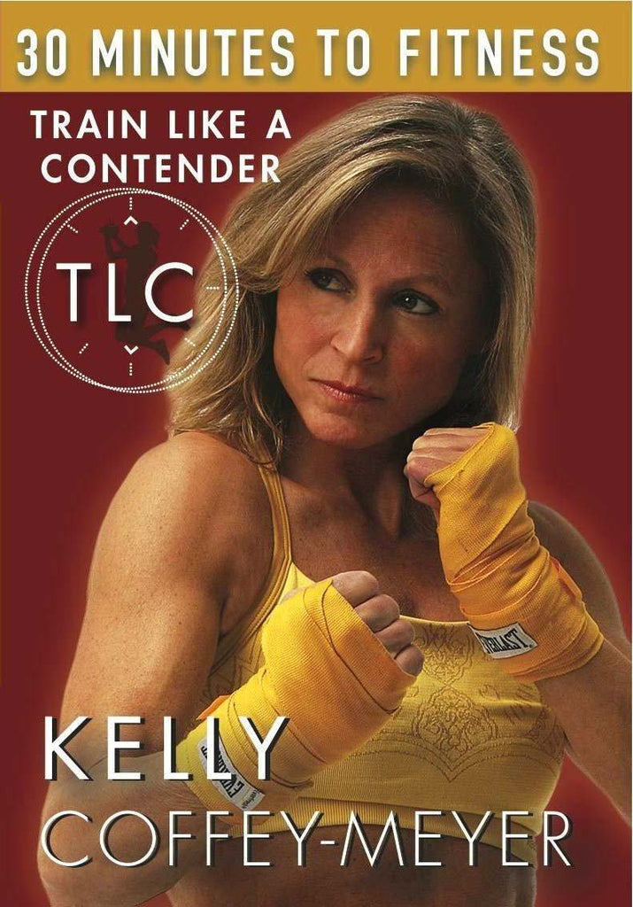 30 Minutes to Fitness: TLC - Train Like a Contender with Kelly Coffey-Meyer - Collage Video