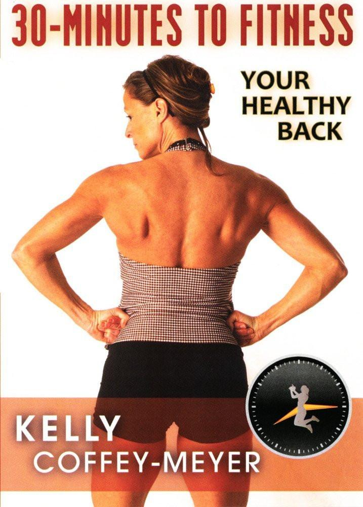 30 Minutes to Fitness: Your Healthy Back With Kelly Coffey-Meyer - Collage Video