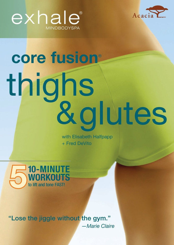 Exhale: Core Fusion Thighs & Glutes - Collage Video