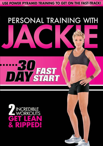 Jackie's Personal Training 30 Day Fast Start
