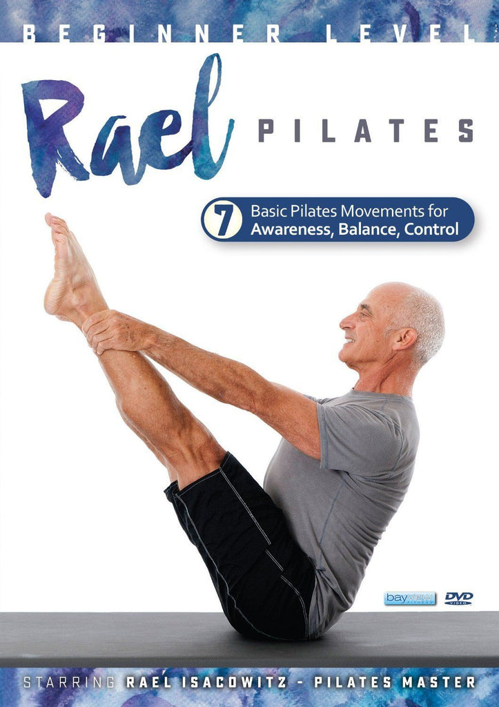 Rael Pilates System: Beginner 7 Movements - Collage Video