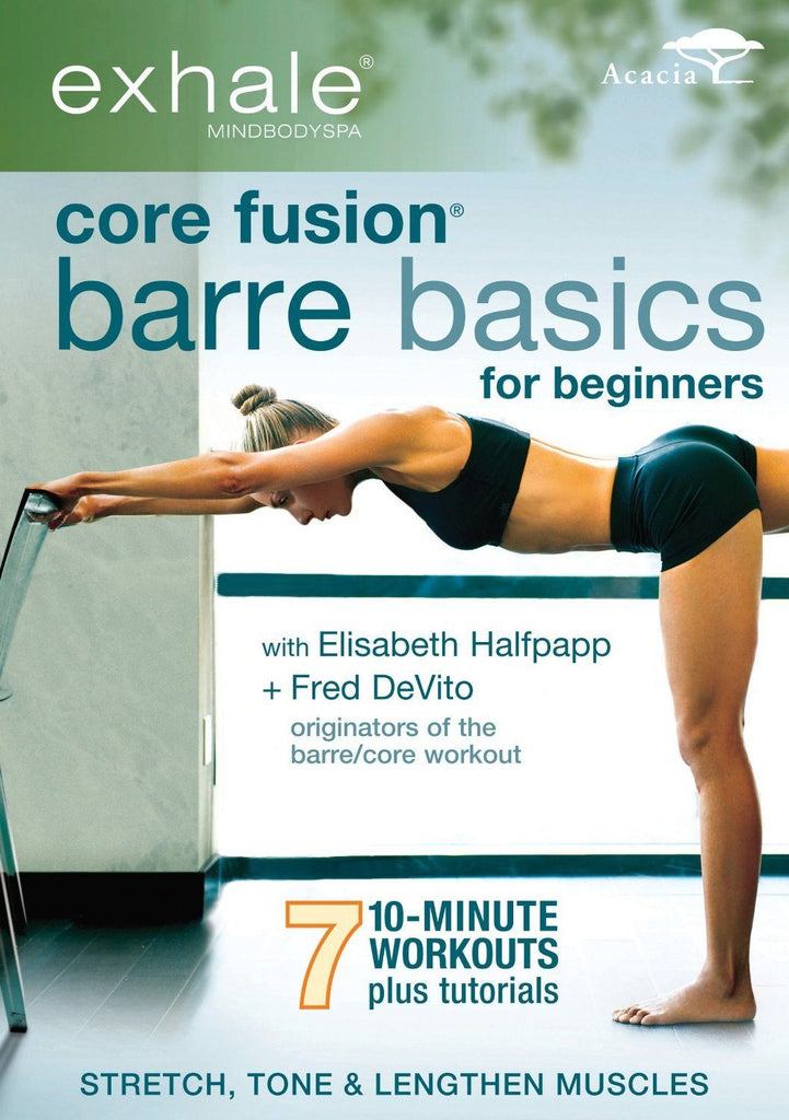 Exhale: Core Fusion Barre Basics for Beginners - Collage Video