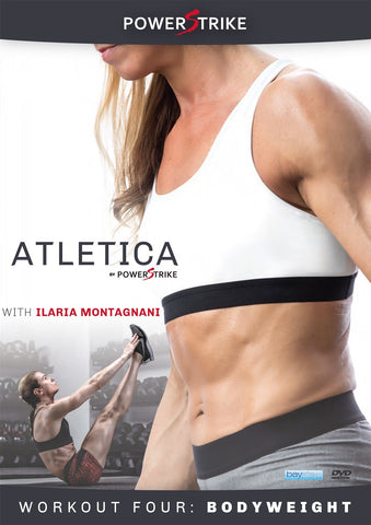Atletica by Powerstrike Vol. 4 WITH Ilaria Montagnani: Bodyweight Training
