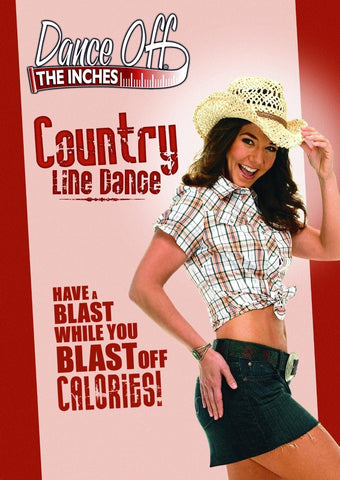Dance Off the Inches: Country Line Dance (D)