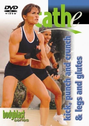 Cathe Friedrich's Kick, Punch and Crunch - Legs and Glutes