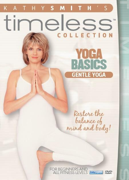 Kathy Smith Timeless Collection: Yoga Basics - Gentle Yoga - Collage Video