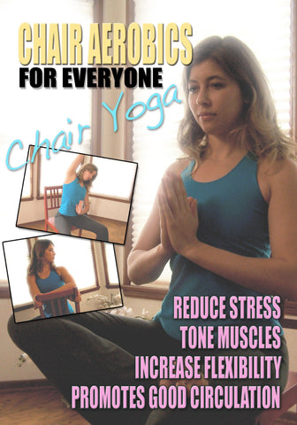 Chair Aerobics for Everyone - Chair Yoga