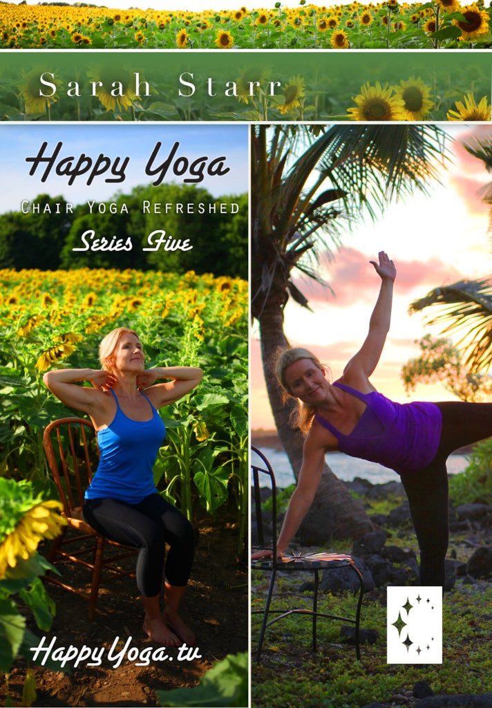 Happy Yoga with Sarah Starr: Chair Yoga Refreshed- Series Five - Collage Video