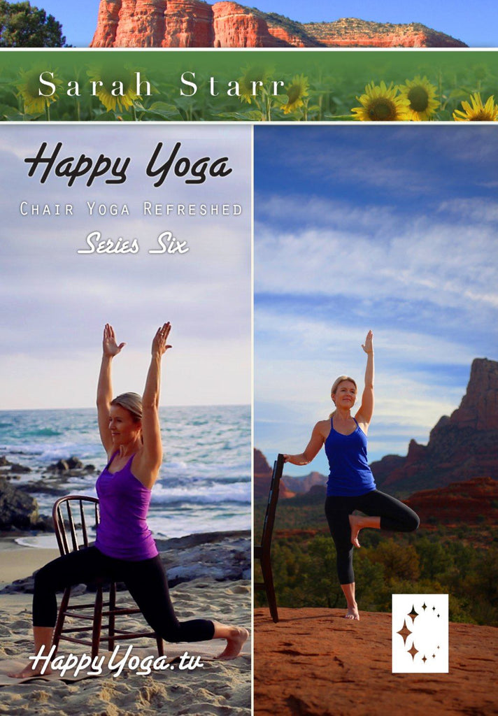 Happy Yoga with Sarah Starr: Chair Yoga Refreshed- Series Six - Collage Video