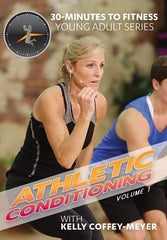 30 Minutes To Fitness: Athletic Conditioning- Volume 1 with Kelly Coffey-Meyer - Collage Video