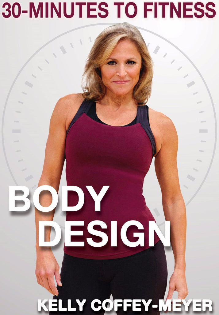 30-Minutes to Fitness: Body Design with Kelly Coffey-Meyer - Collage Video