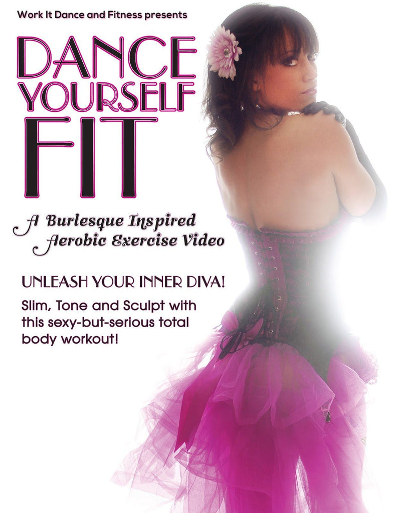 Dance Yourself Fit: A Burlesque Inspired Workout - Collage Video