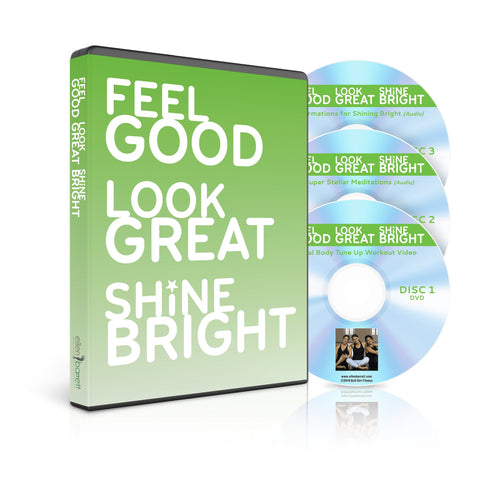 Feel Good, Look Great, Shine Bright