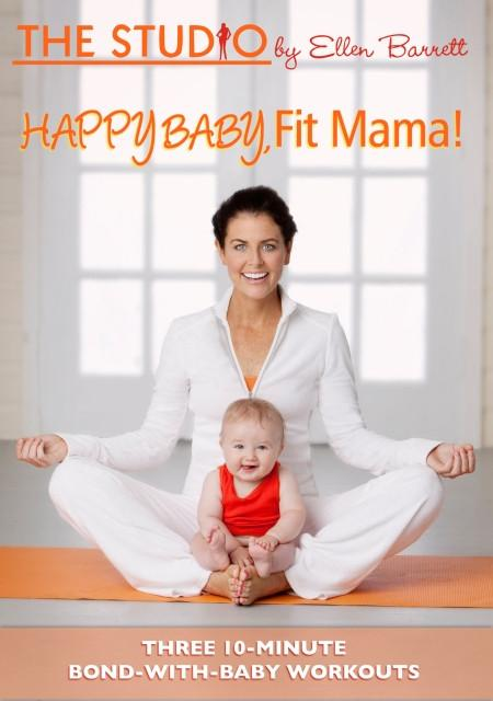 Ellen Barrett's Happy Baby, Fit Mama - Collage Video