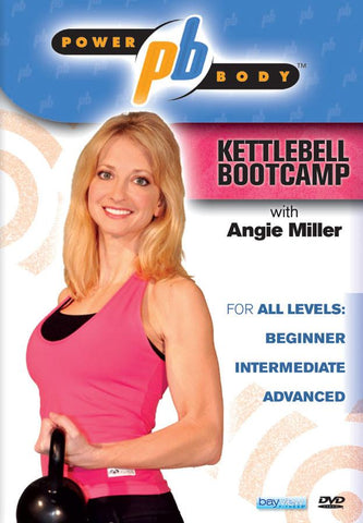 Power Body: Angie Miller's Kettlebell Boot Camp