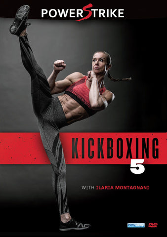 Powerstrike Kickboxing: Vol. 5 Workout with Ilaria Montagnani
