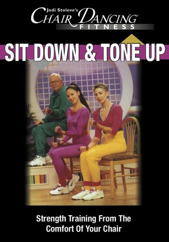 Chair Dancing: Sit Down and Tone Up